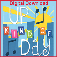 Up Kind of Day (Digital Download)