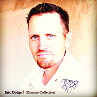 Eric Dodge Ultimate Collection